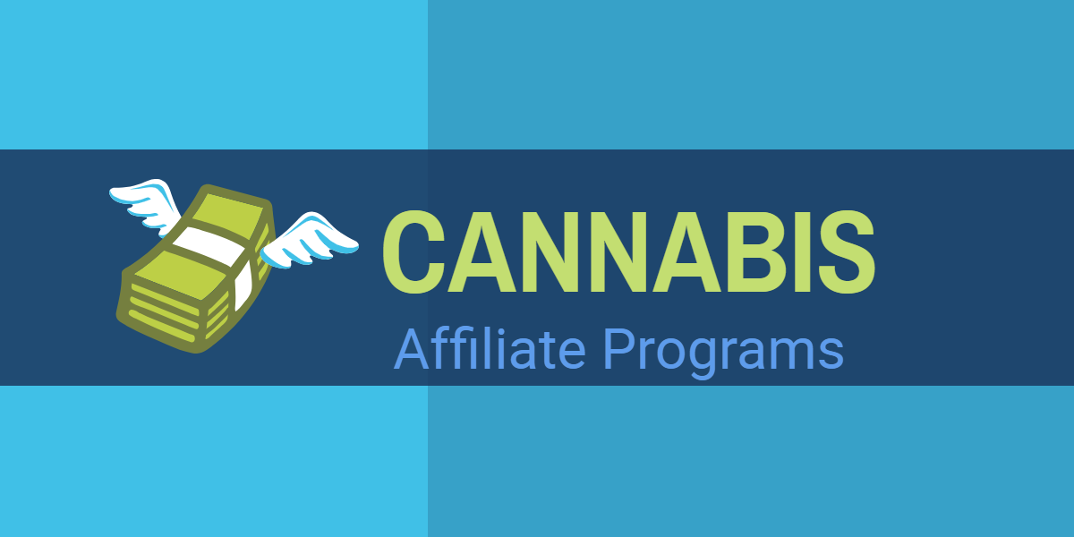 Make Money from Legal Cannabis: Affiliate Programs and